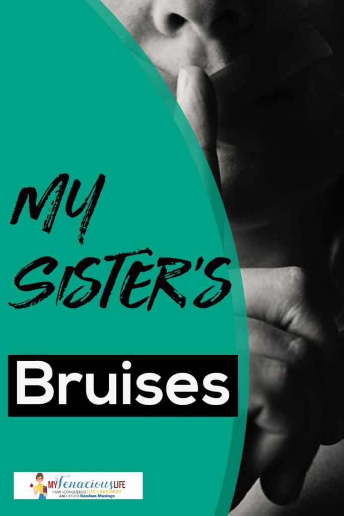 Domestic Violence – My Sister's Bruises